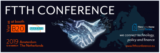 Conférence FTTH Europe | Amsterdam (Pays-Bas) | 12-14 Mars 2019
